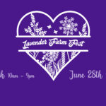 Lavender Farm Fest General Info
